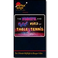 REFLEX SPORTS The Wonderful And Wacky World Of Table Tennis - Table Tennis Video